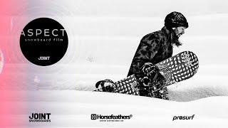 Aspect | Сноуборд фильм | Joint и Horsefeathers
