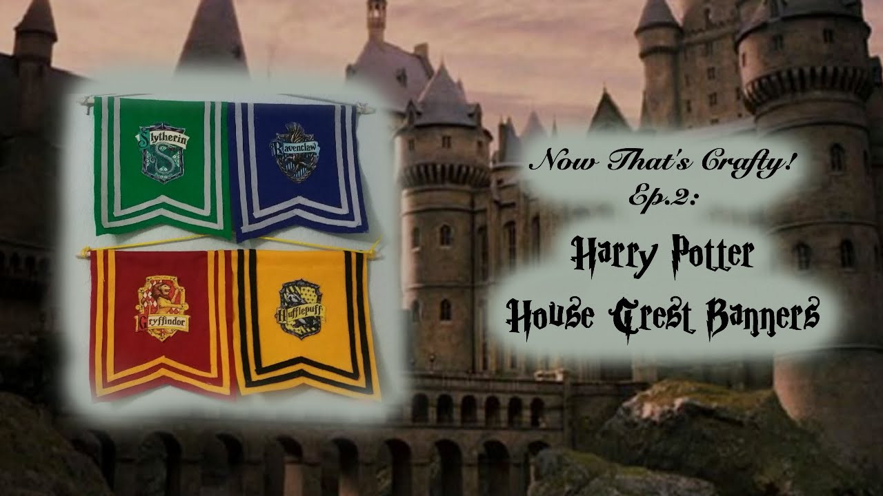 ww harry potter house crest banners now that 39 s crafty ep 2 youtube. Black Bedroom Furniture Sets. Home Design Ideas
