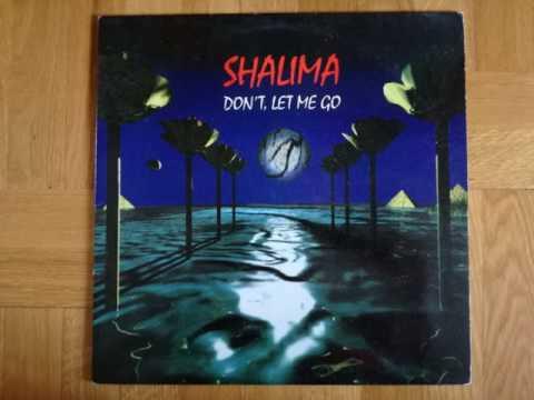 SHALIMA - Don't Let Me Go(Extra Large Mix)A
