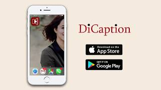 Introducing DiCaption App