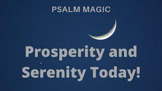 Psalm Magic: Psalm 23 - SERENITY, PROSPERITY & FAITH