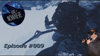 Edge of Nowhere VR - Eduards - #009 - [Deutsch] [HD+] [Oculus Rift]