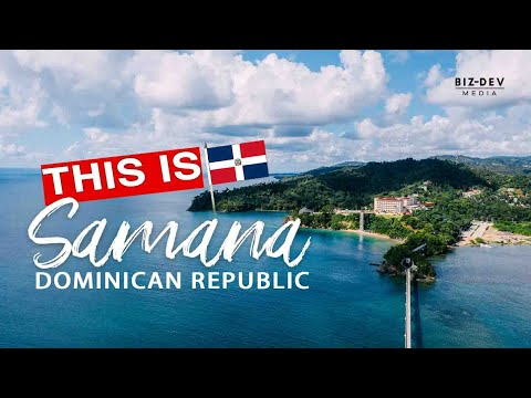 This is Samana, Dominican Republic by Biz-Dev Media