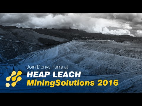 Join Denys Parra at Heap Leach Solutions 2016