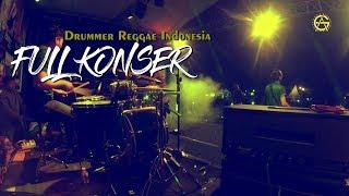 DRUMMER REGGAE INDONESIA FULL KONSER