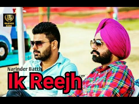 ik-reejh-||-narinder-batth-debut-song-||-desi-crew-||-punjab-music-records-||-latest-punjabi-songs