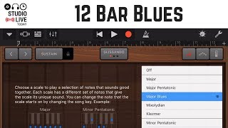 How to create a 12 bar blues song in GarageBand iOS (iPhone/iPad)