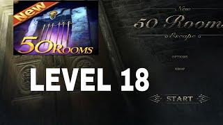 New 50 Rooms Escape Level 18  Walkthrough