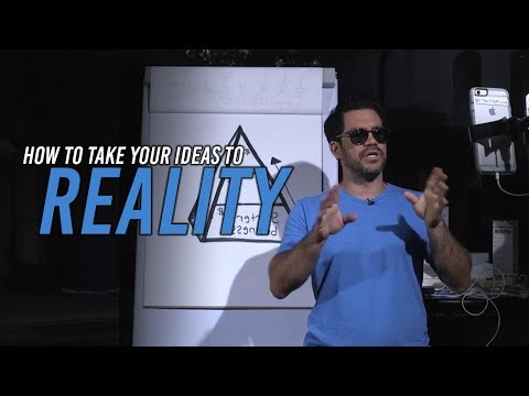 How to Go From Idea To Reality - Fast
