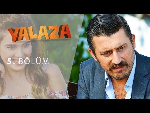 Yalaza 5.Bölüm