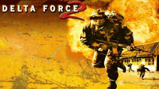 Delta Force 2 Theme (PC Game)