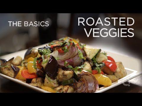 Roasted Vegetables - The Basics