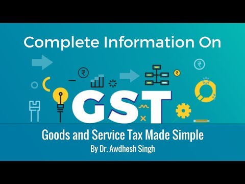Goods and Service Tax Made Simple By Dr. Awdhesh Singh