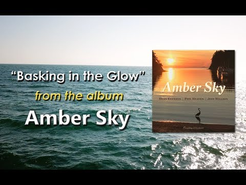 Peaceful Nature Music - Dean Evenson - Amber Sky - Basking in the Glow