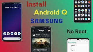 Install Android Q In Samsung One Ui Device No Root