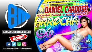 ♪ Cd Dj Daniel Cardoso Arrocha 2012 Vol 06