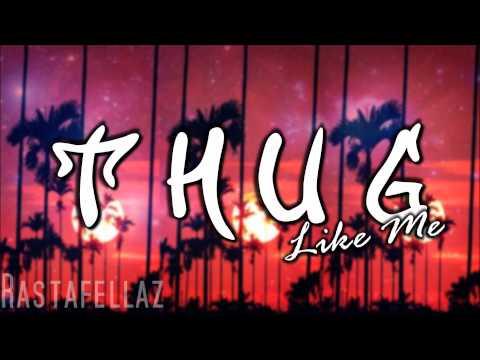 Rastafellaz - Thug Like Me