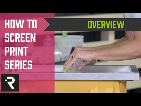 How To Screen Print Video Series