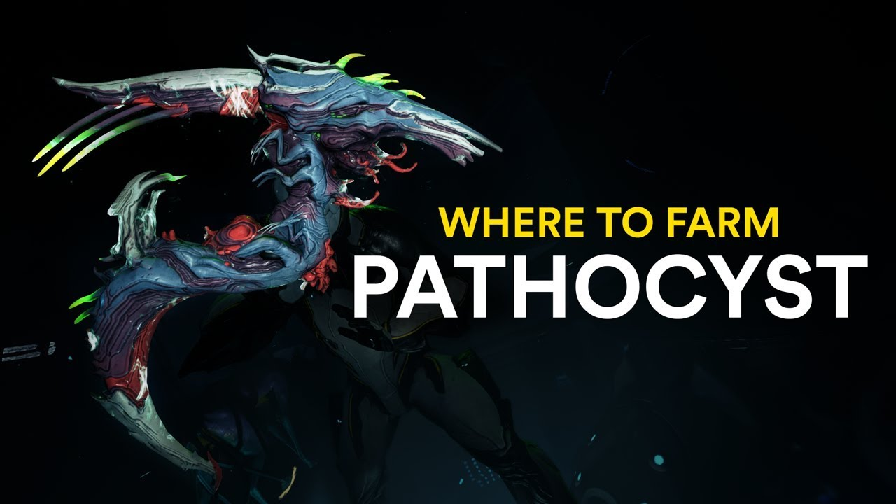 Where to farm Pathocyst! (Warframe)