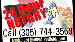 Notary Public State of Florida 24 Hour Service Miami Dade County