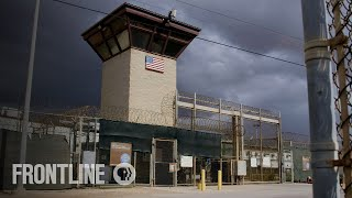 What Happens to Guantanamo Detainees Once They're Released? | Out of Gitmo | FRONTLINE