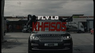 FLY LO - KHFISOS (Official Music Video)