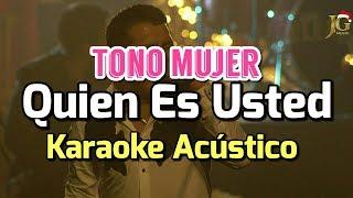 Quien Es Usted - Christian Nodal - Karaoke Acustico Piano - Tono Mujer