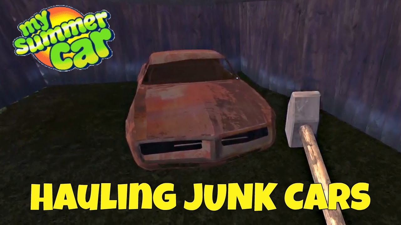 Hauling Junk Cars - My Summer Car Gameplay - EP 10 - YouTube