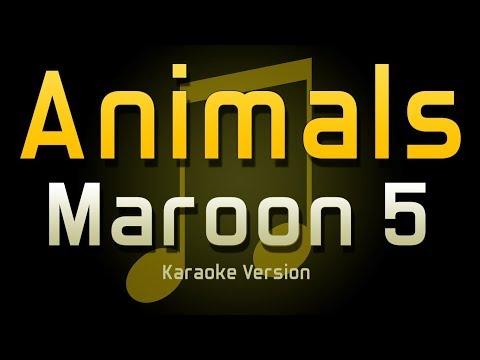Maroon 5 - Animals (KARAOKE VERSION)