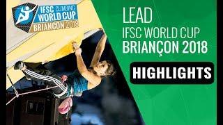 IFSC Climbing World Cup Briançon 2018 - Lead Finals Highlights