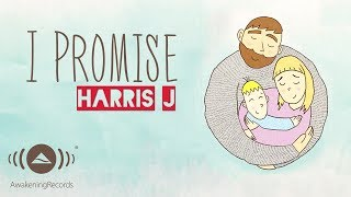 harris j i promise official lyric video