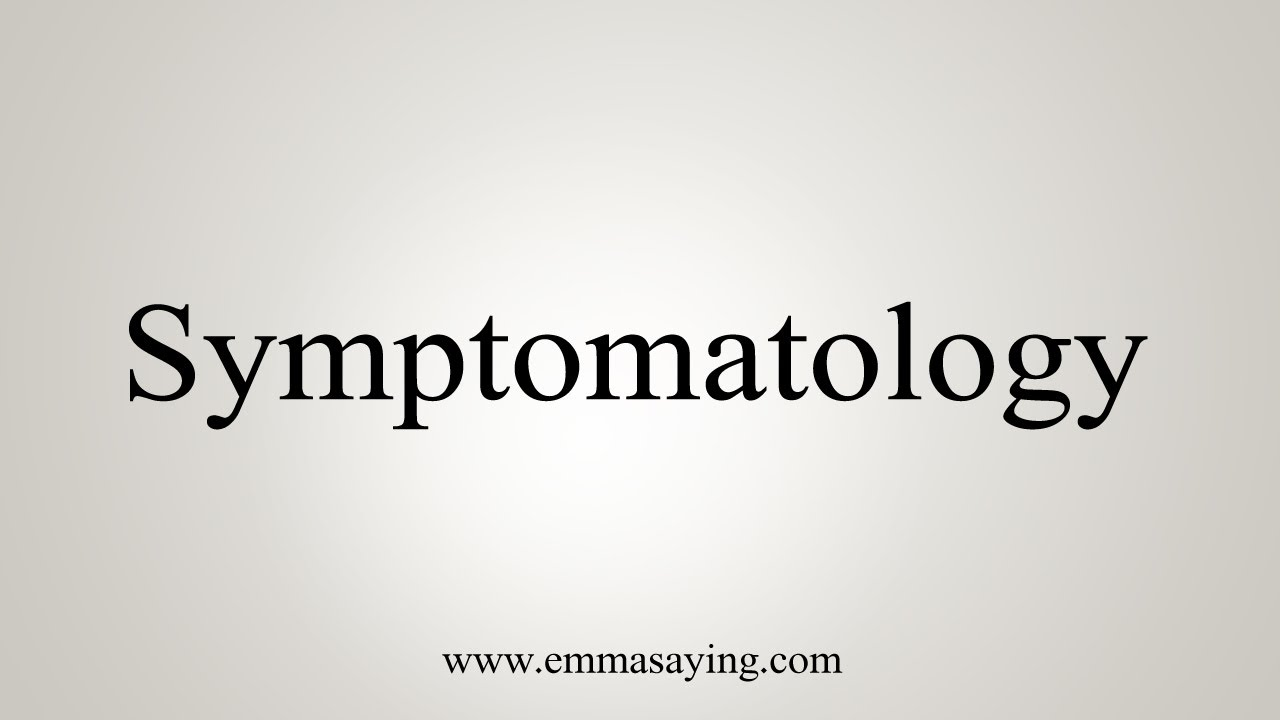 symptomatology