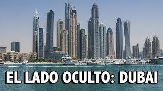 LO QUE NO TE ENSEÑAN DE DUBAI... EL LADO OSCURO