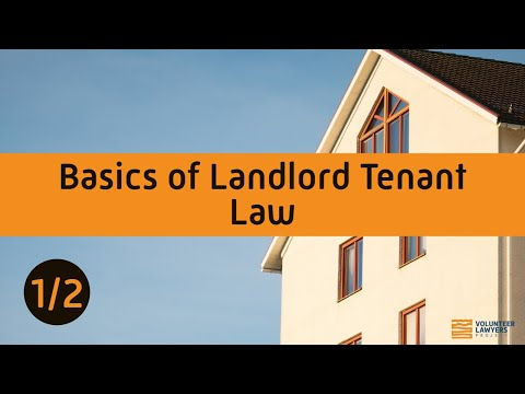Basics of Landlord Tenant Law - Part 1 of 2 (Boston Bar Asso