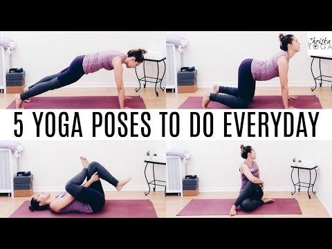 5 Yoga Poses To Do Every Day | Everyday Yoga Poses | Yoga Poses for Daily Practice | ChriskaYoga