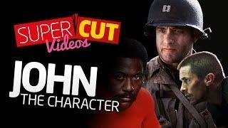 John: The Character Supercut