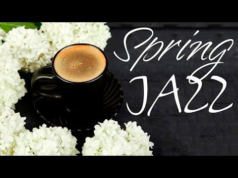 Tender  April JAZZ - Relaxing Spring JAZZ Music Playlist & Good Mood