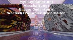 Stellungnahme: WarTech Oldschool-Turnier + MyPlayPlanet.net wird abgeschaltet.