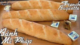 Cách Làm Bánh Mì Pháp Rất Đơn Giản 0 Phụ Gia, 0 Vitamin C Vỏ Giòn Và Thơm Ngon - French Baguettes