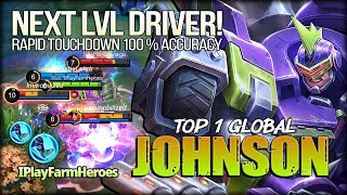 Next Level Driver! 100% Perfect Map Control. IPlayFarmHeroes Top 1 Global Johnson - Mobile Legends