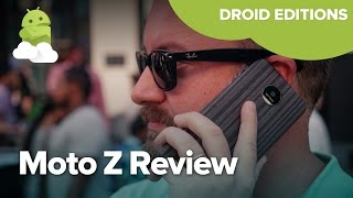 Moto Z & Moto Z Force Review (Droid editions!)