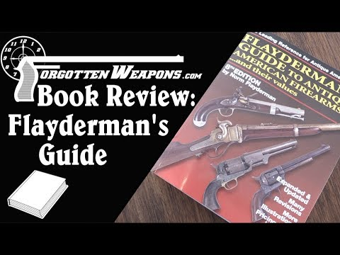 Book Review: Flayderman's Guide to Antique American Firearms