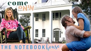 Never Before Seen Tour Inside of The Notebook House | Allie's Dream Home from Noah | Come On In