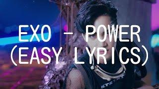 Video EXO - POWER (EASY LYRICS) download MP3, 3GP, MP4, WEBM, AVI, FLV Juli 2018