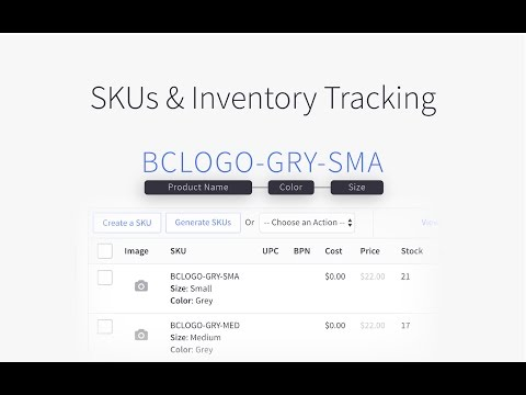 SKUs & Inventory Tracking | BigCommerce Tutorials