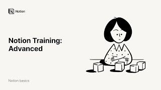 Notion Training: Advanced