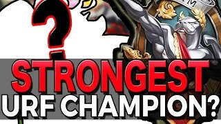 STRONGEST URF CHAMPION? - 2016 Gameplay League of Legends