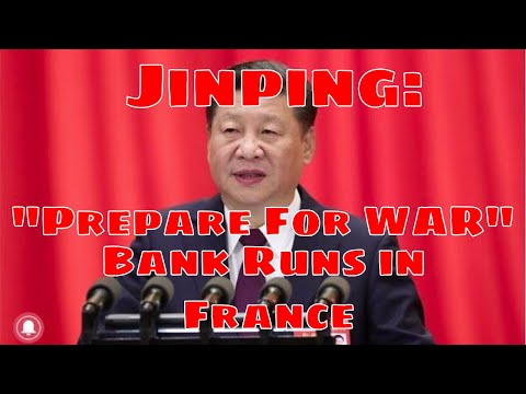 ALERT: China Prepares for WAR - BANK RUN occurring in FRANCE