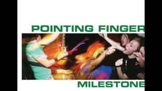 Pointing finger   Milestone full album