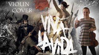 Viva La Vida - Coldplay (Emma Dahl, Violin Cover)